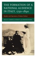 Formation of a National Audience in Italy, 1750-1890