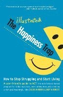 The Illustrated Happiness Trap: How to Stop Struggling and Start Living (pocket)