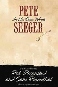 Pete Seeger in His Own Words (h�ftad)