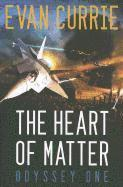 The Heart of Matter: Odyssey One (h�ftad)