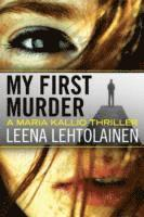 My First Murder (h�ftad)