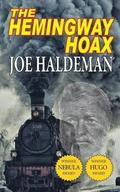 The Hemingway Hoax-Hugo and Nebula Winning Novella