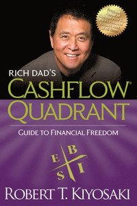 Rich Dad's Cashflow Quadrant (inbunden)