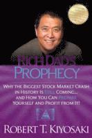 Rich Dad's Prophecy (inbunden)