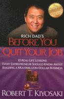 Rich Dad's Before You Quit Your Job (h�ftad)