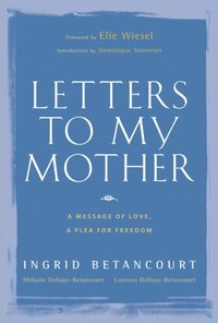 Letters to My Mother (h�ftad)