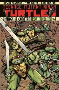 Teenage Mutant Ninja Turtles: Volume 1 Change is Constant (inbunden)