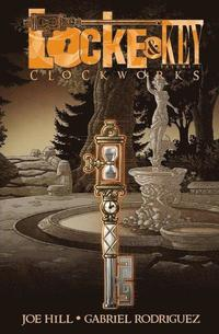 Locke &; Key: Volume 5 Clockworks (inbunden)