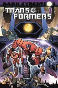 Transformers: Volume 1 Dark Cybertron (h�ftad)