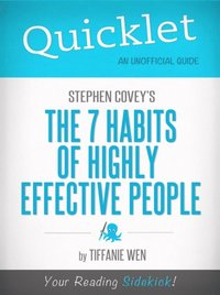 Quicklet on Stephen R. Covey's The 7 Habits Of Highly Effective People (e-bok)