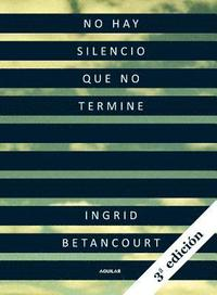 No Hay Silencio Que No Termine = Even Silence Has an End (pocket)