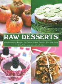 Raw Desserts (h�ftad)
