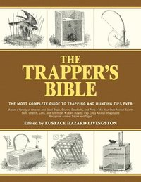 The Trapper's Bible (h�ftad)