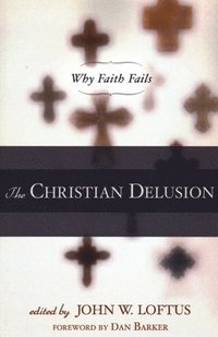 The Christian Delusion (h�ftad)