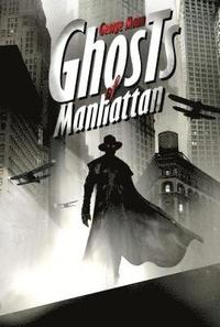 Ghosts of Manhattan (h�ftad)