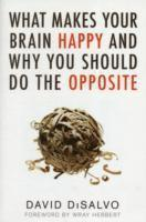 What Makes Your Brain Happy (h�ftad)