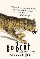 Bobcat & Other Stories (häftad)