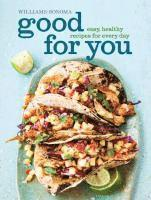 Good for You: Easy, Healthy Recipes for Every Day (kartonnage)
