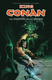 King Conan: Phoenix on the Sword (h�ftad)