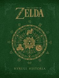The Legend of Zelda: Hyrule Historia (inbunden)