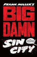 Big Damn Sin City (h�ftad)