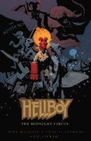 Hellboy: The Midnight Circus (h�ftad)