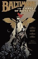 Baltimore: Volume 4 Chapel of Bones (h�ftad)
