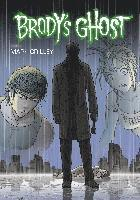 Brody's Ghost: Volume 6 (h�ftad)