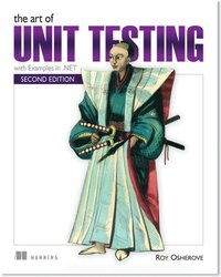 The Art of Unit Testing (h�ftad)