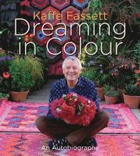 Dreaming in Colour (inbunden)