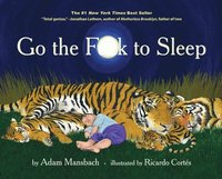 Go the Fuck to Sleep (inbunden)