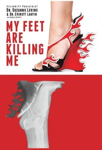 My Feet Are Killing Me! (h�ftad)