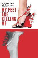 My Feet Are Killing Me (h�ftad)