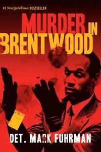 Murder in Brentwood (h�ftad)