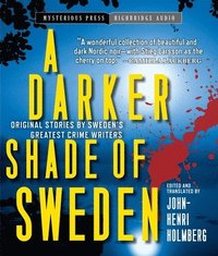A Darker Shade of Sweden (ljudbok)
