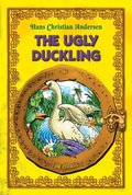 Ugly Duckling. An Illustrated Fairy Tale by Hans Christian Andersen