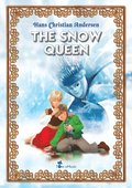 Snow Queen. An Illustrated Fairy Tale by Hans Christian Andersen