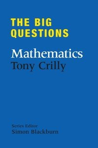 Big Questions: Mathematics (inbunden)