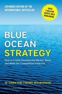 Blue Ocean Strategy (inbunden)
