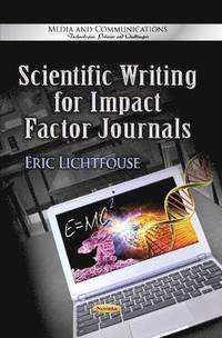 Scientific Writing for Impact Factor Journals (h�ftad)
