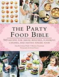 The Party Food Bible (h�ftad)