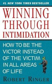 Winning Through Intimidation (h�ftad)
