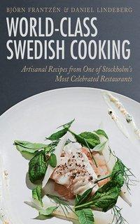 World-Class Swedish Cooking (inbunden)
