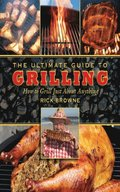Ultimate Guide to Grilling