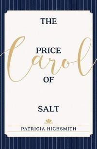 The Price of Salt (inbunden)