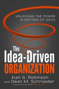 The Idea-Driven Organization (h�ftad)