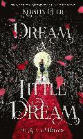Dream a Little Dream (inbunden)