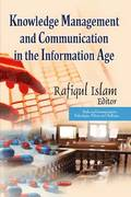 Knowledge Management and Communication in the Information Age