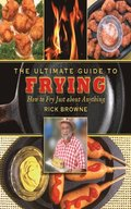 Ultimate Guide to Frying