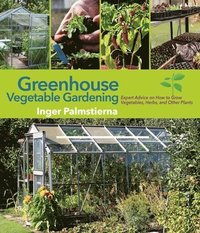 Greenhouse Vegetable Gardening (inbunden)